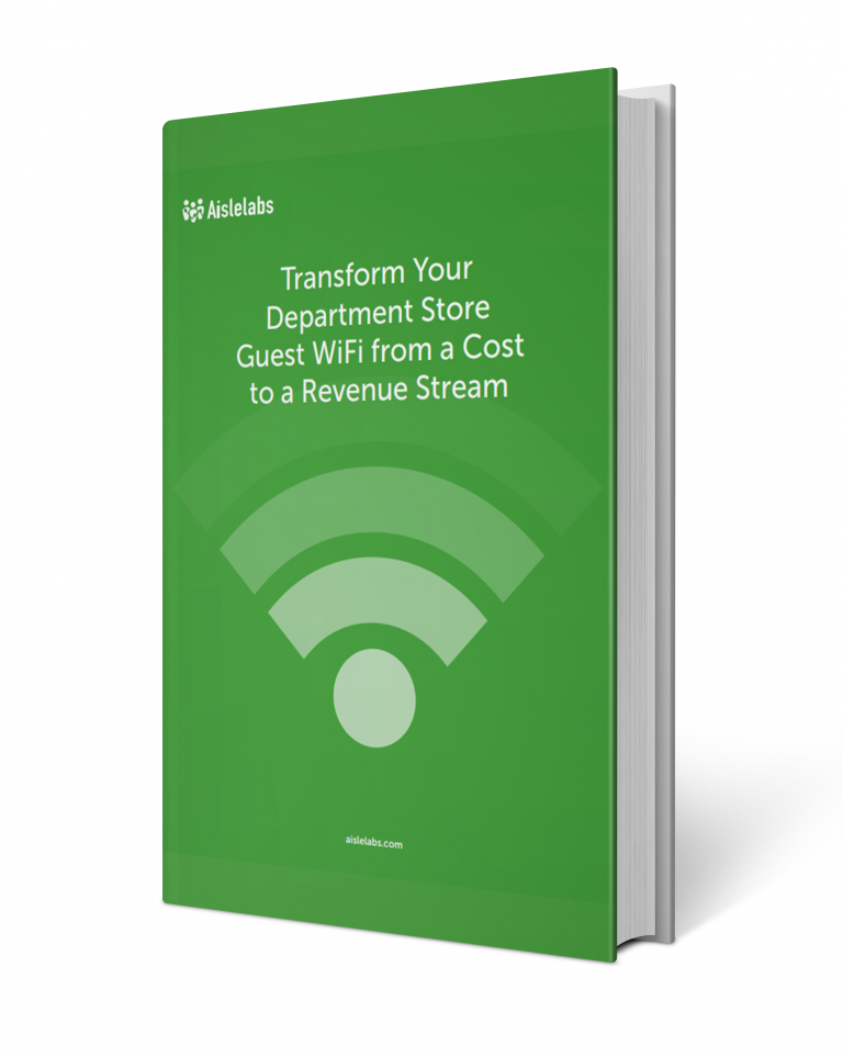 Transform Your Department Store Guest WiFi from a Cost to a Revenue Stream